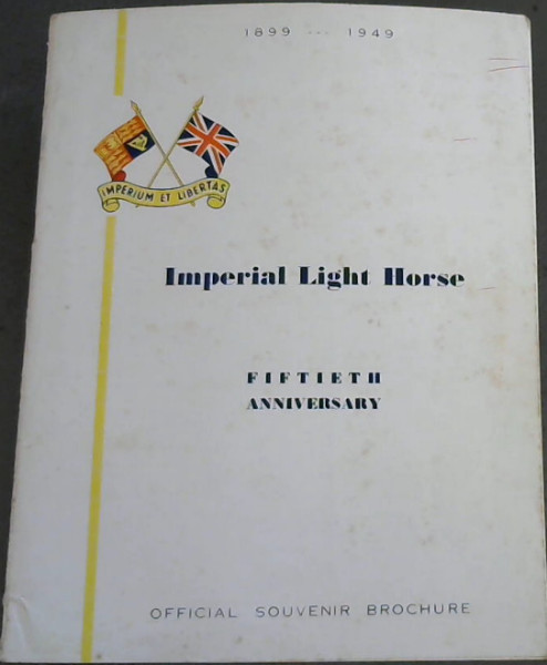 Image for Imperial Light Horse : Fiftieth Anniversary 1899-1949