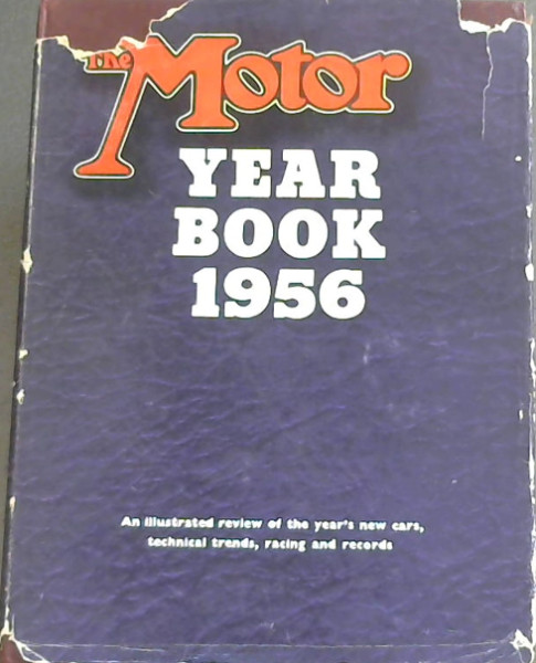 Image for The Motor Year Book 1956 - An illustrated review of the year's new cars, technical trends, racing and records