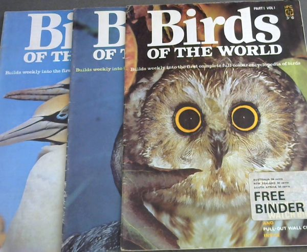 Image for Birds of the World ; 3 volumes : Part 1 Vol.1 / Part 2 Vol. 1 ; Part 4 Vol. 1