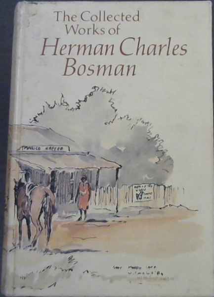Image for The Collected Works of Herman Charles Bosman