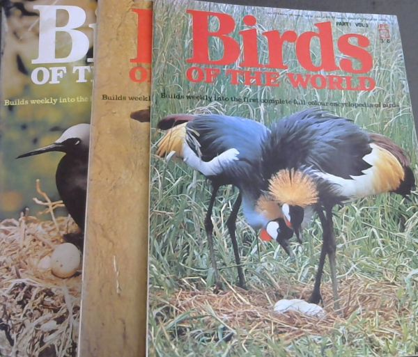 Image for Birds of the World, 3 Volumes : Part 1 Vol. 3 / Part 3 Vol. 3 / Part 8 Vol. 3. 1969