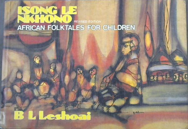 Image for Isong Le Nkhono: African Folk Tales for Children (African classic series)