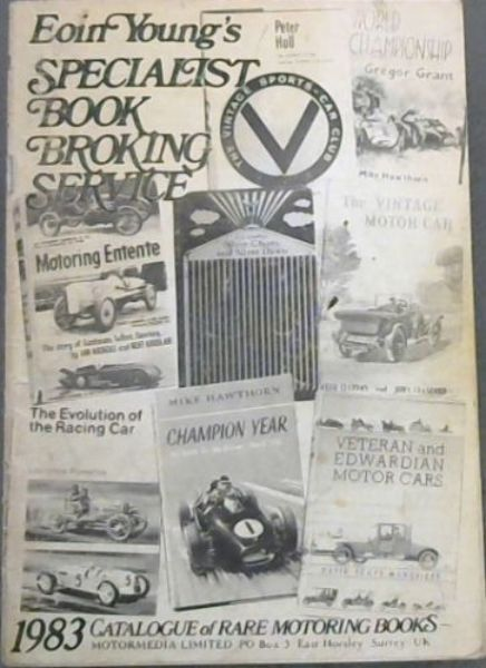 Image for Eoin  Young's  Specialist Book  Broking  Service; Catalogue  of  Rare  Motoring  Books