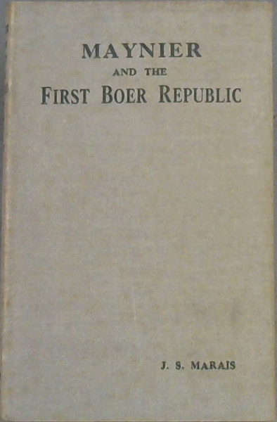 Image for Maynier and the First Boer Republic