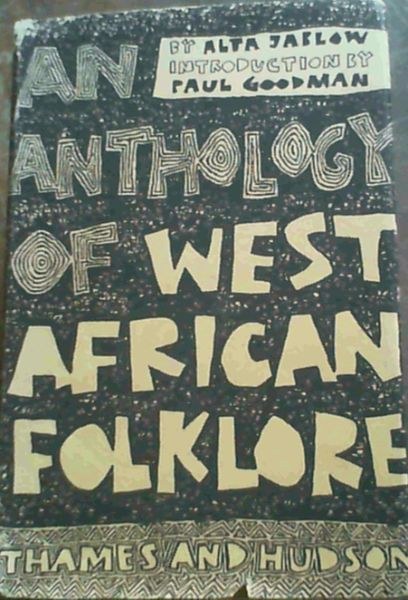 Image for An Anthology Of West African Folklore