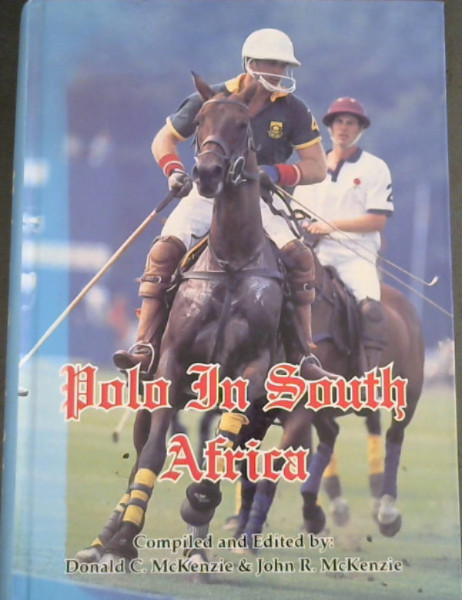 Image for A History of: Polo in South Africa