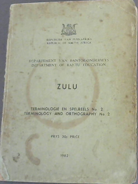 Image for Department of Bantu Education  -  Zulu -  Terminology and Orthography No.2
