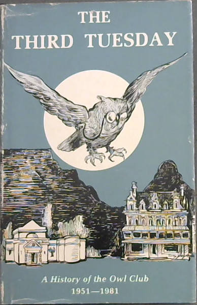Image for The Third Tuesday (A History of the Owl Club 1951-1981)