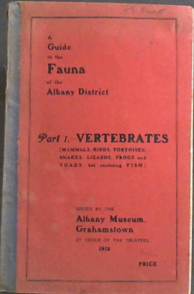 Image for A Guide to the Fauna of the Albany District, Part 1 - Vertebrates [Mammals, Birds, Tortoises, Snakes, Lizards, Frogs and Toads, but excluding Fish]