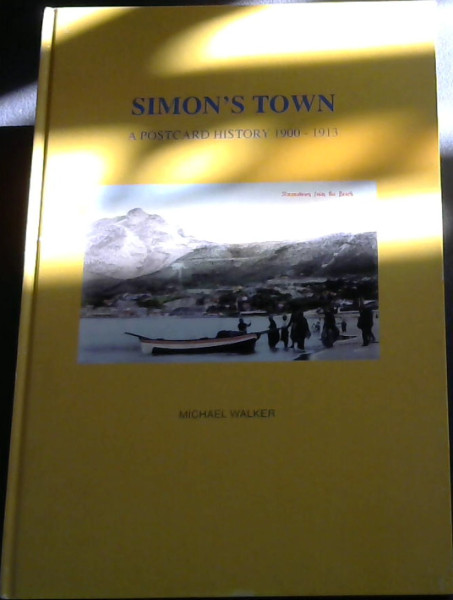 Image for Simon's Town: A postcard history 1900 - 1913