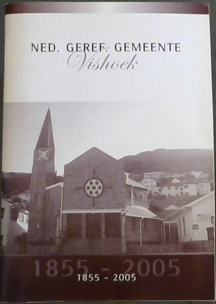 Image for Ned Geref Gemeente Vishoek 1855-2005