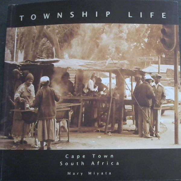 Image for Township life: Cape Town South Africa.