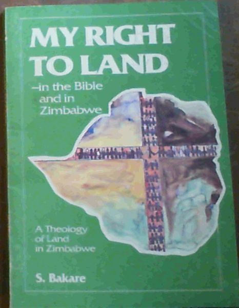 Image for My Right To Land in the Bible and in Zimbabwe