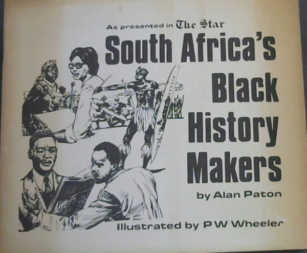 Image for South Africa's Black History Makers (As presented in The Star)
