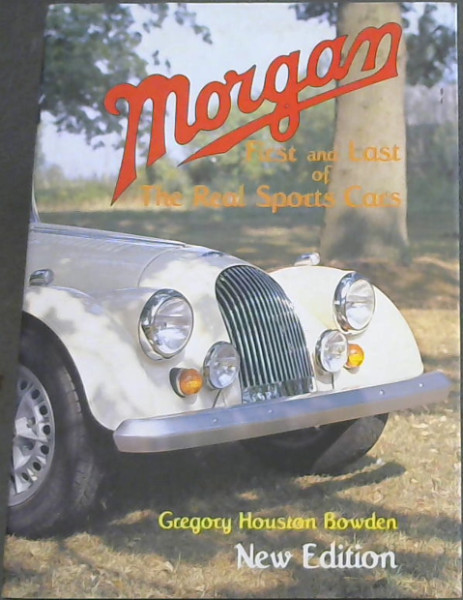 Image for Morgan: First and Last of the Real Sports Cars (A Foulis Motoring Book)