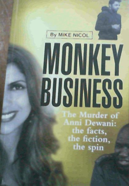 Image for Monkey Business: The Murder of Anni Dewani: The Facts, the Fiction, the Spin