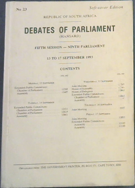 Image for Republic of South Africa - Debates of Parliament (Hansard) - Fifth Session - Ninth Parliament - 13 to 17 September 1993