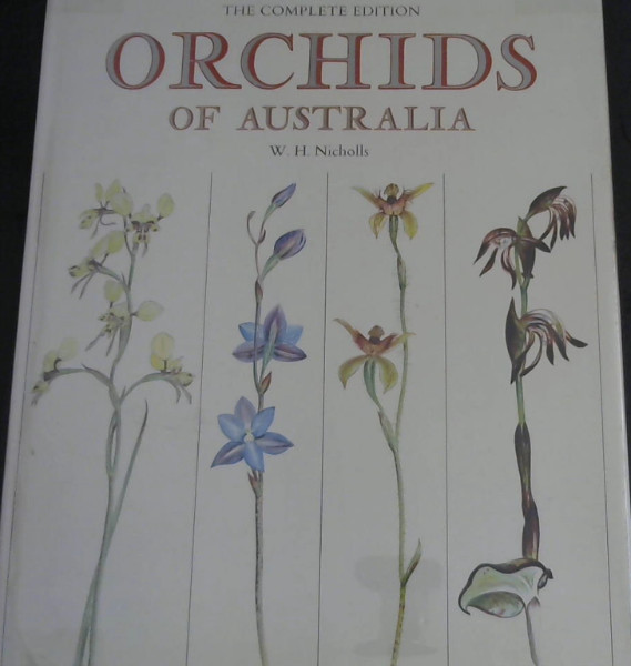 Image for Orchids of Australia : The Complete Edition Drawn in Natural Colour ... with Descriptive Text