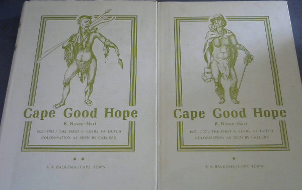 Image for Cape of Good Hope 1652-1702 : The First Fifty Years of Dutch Colonisation as seen by callers - 2 volumes