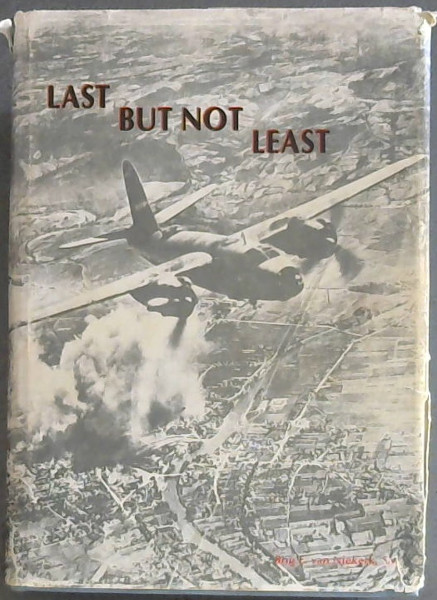 Image for Last But Not Least : The Wartime Story of 30 Squadron, South African Air Force