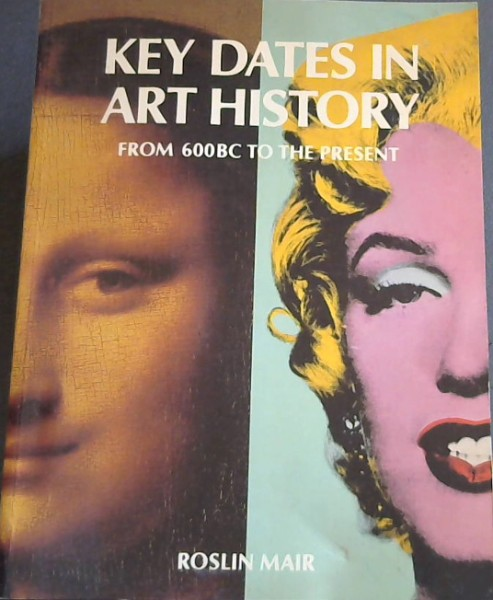 Image for Key Dates in Art History : from 600BC to the Present