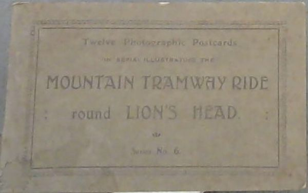 Image for Mountain Tramway Ride round Lion's Head, Twelve Photographic Postcards in sepia illustrating the