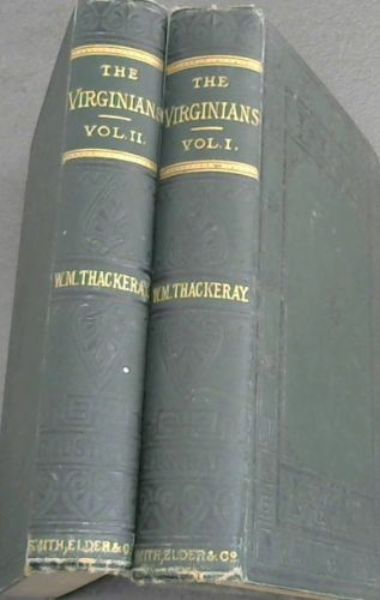 Image for The Virginians - A Tale of the Last Century - 2 volumes (The Works of William Makepeace Thackeray vols VIII, IX)