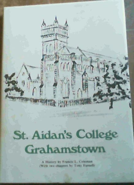Image for St. Aidan's College Grahamstown - a History