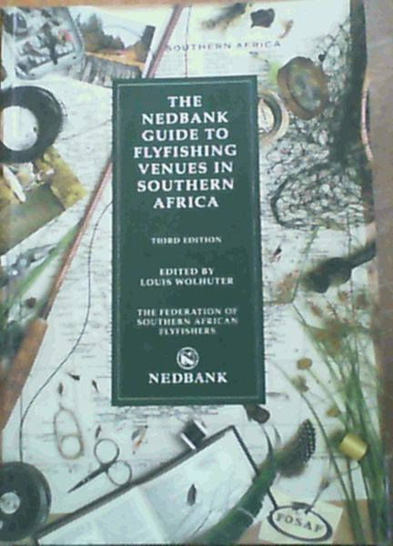 Image for The Nedbank Guide to Flyfishing Venues in Southern Africa