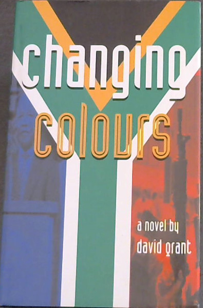 Image for Changing Colours: A novel
