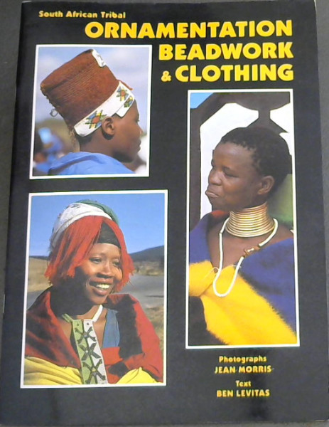 Image for South African Tribal Ornamentation Beadwork & Clothing