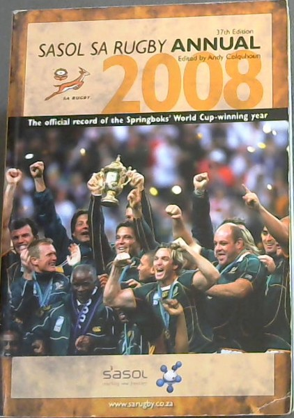Image for SASOL South Africa Rugby Annual 2008. 37th edition
