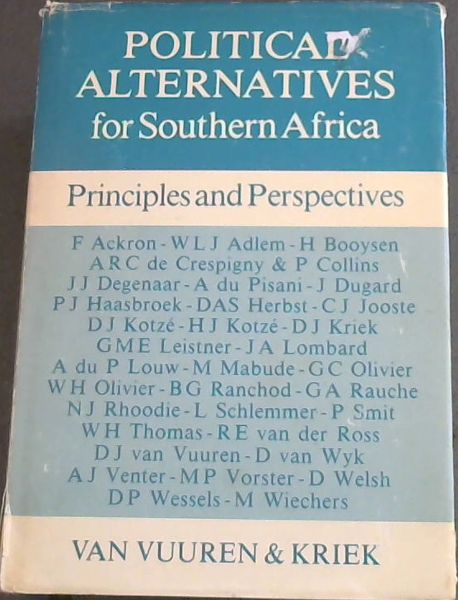 Image for Political Alternatives for Southern Africa: Principles and Perspectives