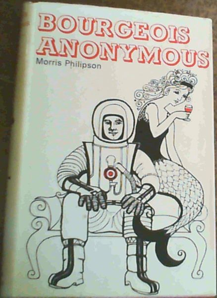Image for Bourgeois Anonymous