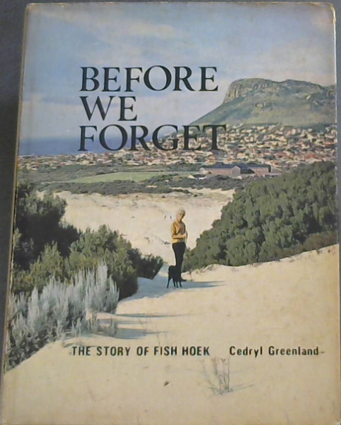 Image for Before We Forget : The Story of Fish Hoek