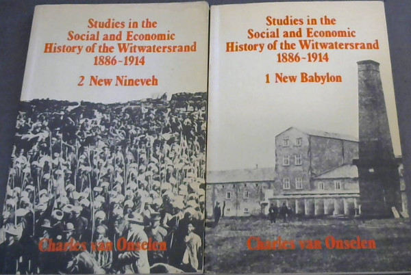 Image for Studies in the Social and Economic History of the Witwatersrand, 1886-1914: New Babylon (2 Volume set)