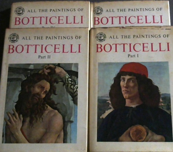 Image for All the Paintings of Botticelli - 4 parts (The Complete Library of World Art)