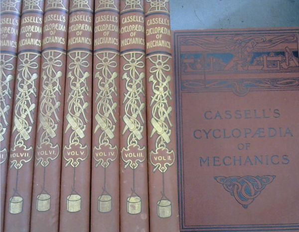 Image for Cassell's Cyclopaedia of Mechanics containing Receipts, Processes, and Memoranda for Workshop Use based on personal experience and expert knowledge - 8 Volumes - Special Edition