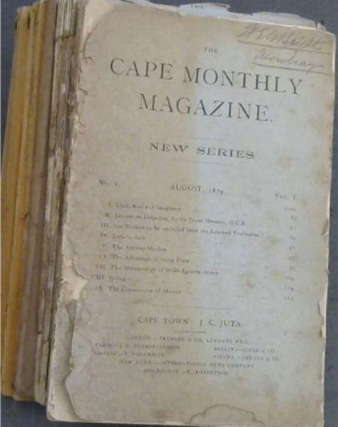Image for The Cape Monthly Magazine: Vol I, No 2; No 3; No 4; No 5; No 6; Vol XVIII, No 105, No 106, 108, 109, 110