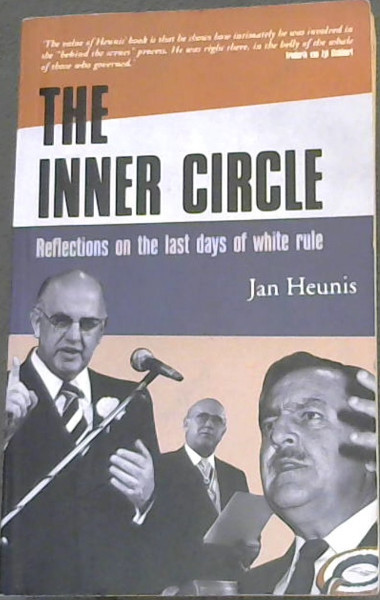 Image for The Inner Circle: Reflections on the Last Days of White Rule
