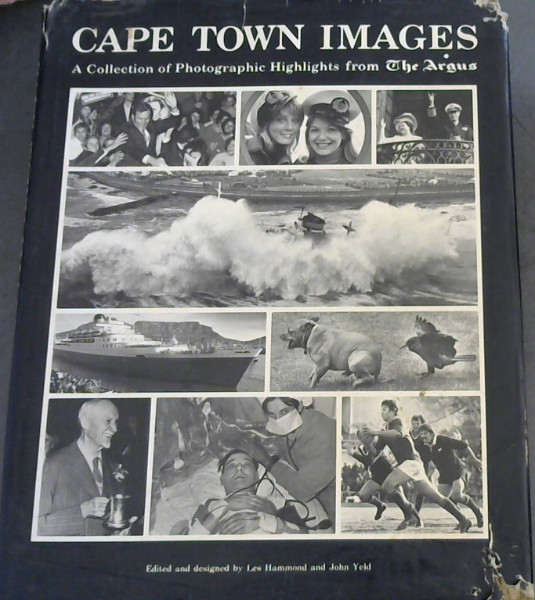 Image for Cape Town Images: A Collection of Photographic Highlights from The Argus