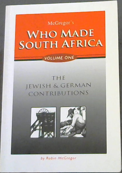 Image for McGregor's Who made South Africa (Volume one)