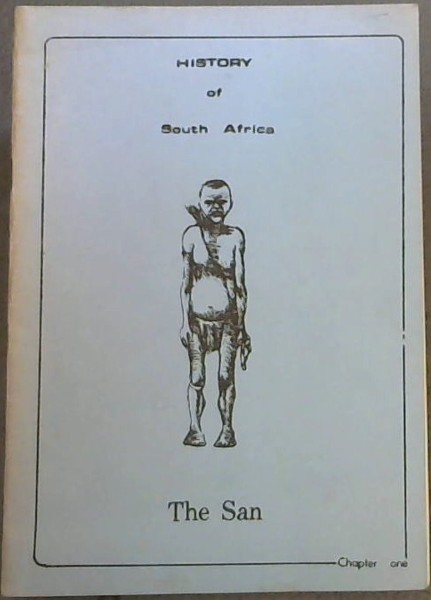 Image for The San (The History of South Africa, Chapter One)