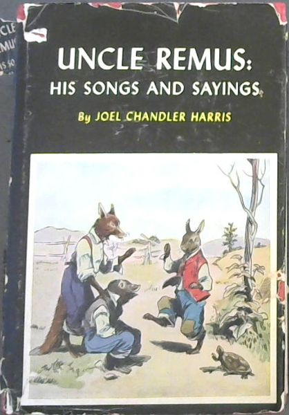 Image for Uncle Remus : His Songs and Sayings