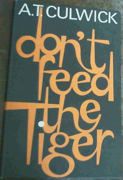 Image for Don't Feed The Tiger