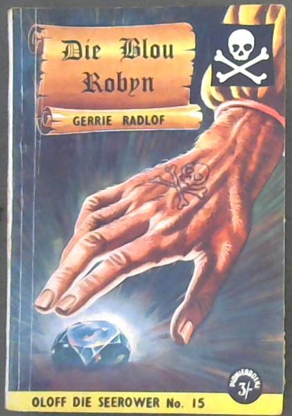 Die Blou Robyn (Oloff die Seerower - Nr 15)