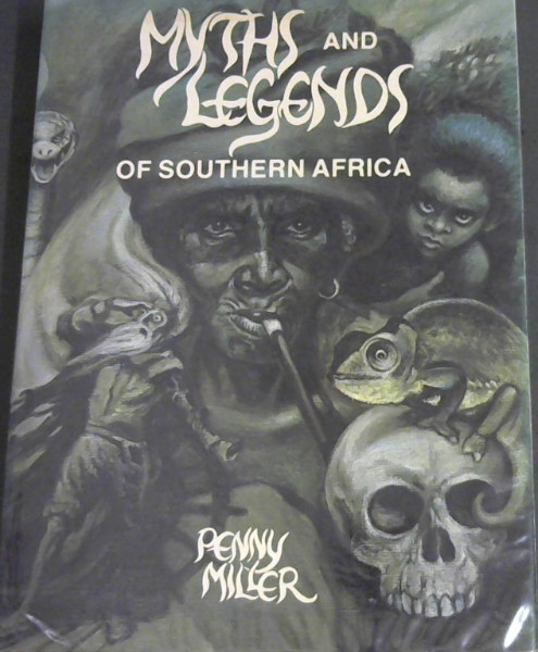 Image for Myths and Legends of Southern Africa