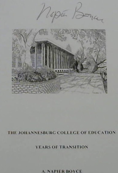 Image for The Johannesburg College of Education : Years of Transition