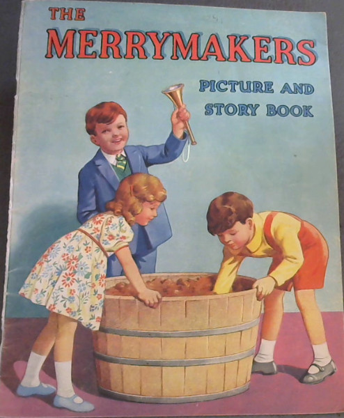 Image for The Merrymakers Picture and Story Book