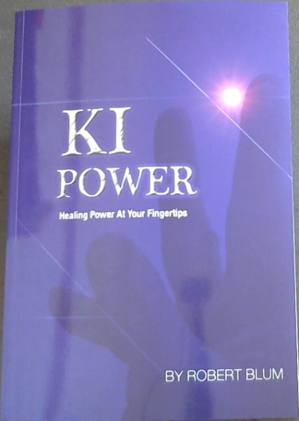 Image for KI Power:  Healing Power at your Fingertips